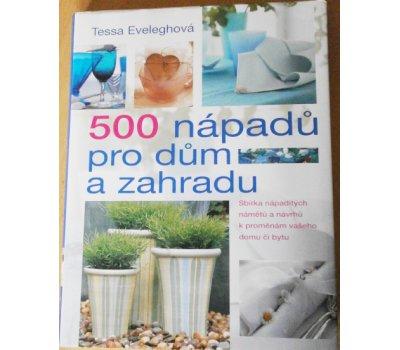 Kniha 500 nápadů pro dům a zahradu